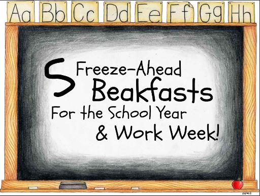 5 Make Ahead Breakfasts