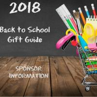 2018 Back to School Gift Guide: Now Accepting Sponsors!