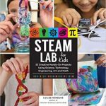 Hands On Learning with Steam Lab for Kids!