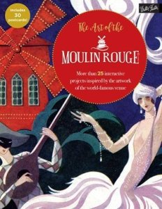 The Art of the Moulin Rouge