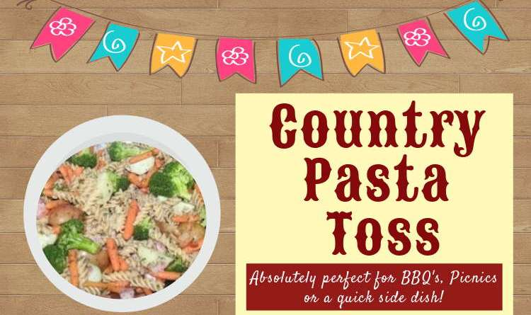 Country Pasta Toss: Epic, Healthy Pasta Salad to Wow Everyone