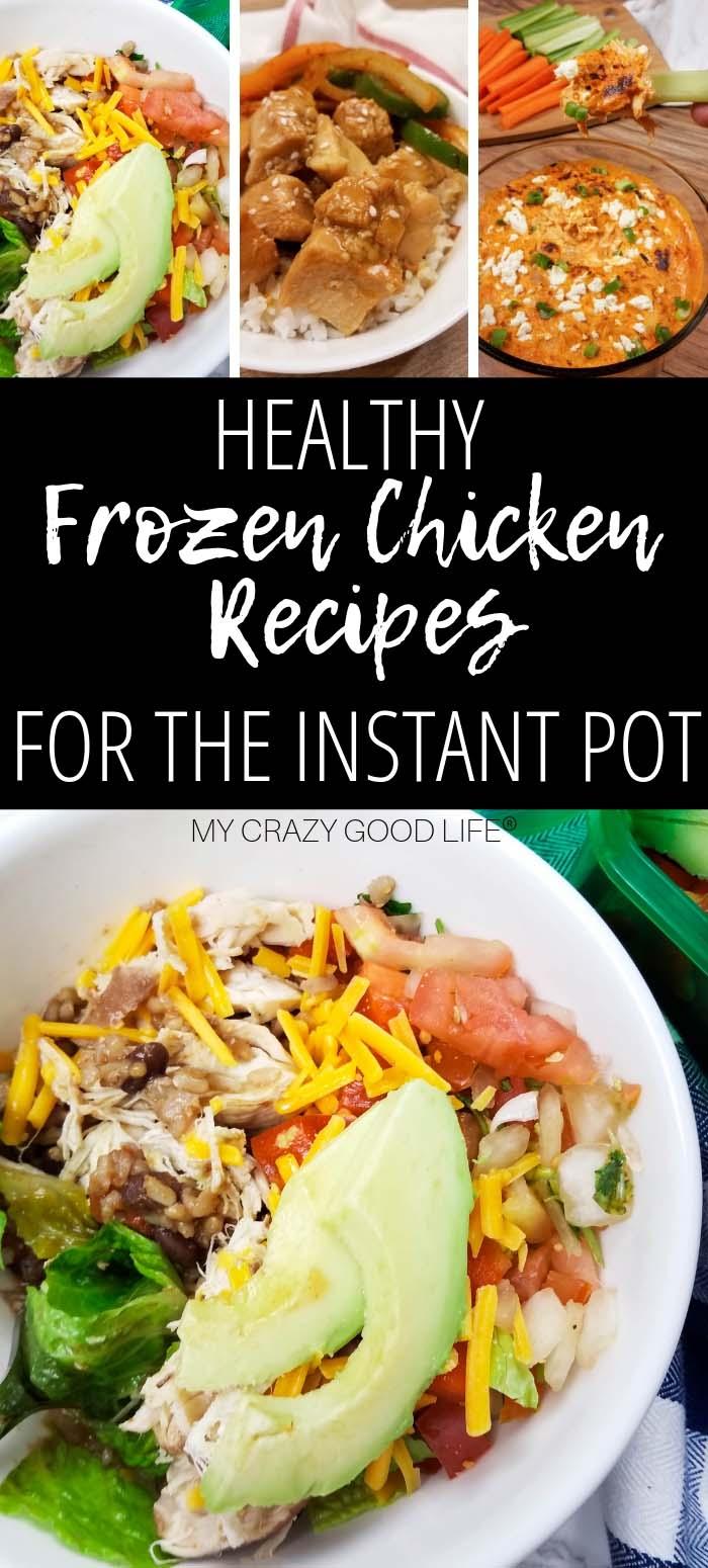 Instant Pot Frozen Chicken Recipes | My Crazy Good Life