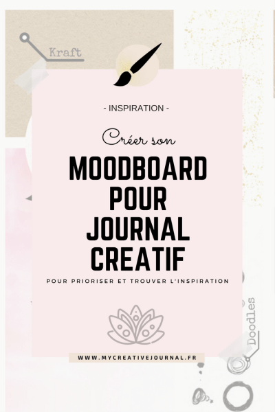 moodboard pour journal créatif inspiration idees