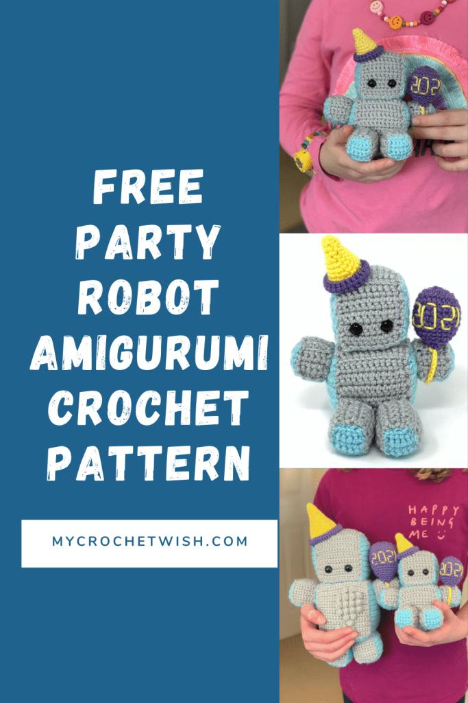 Party Robot Amigurumi Crochet Pattern