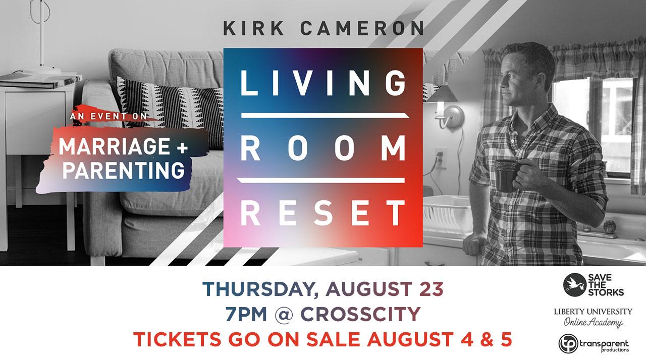 Kirk Cameron Living Room Reset  CrossCity Christian Church