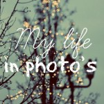 My life in photo's – december