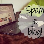 My Cup of Care: Spam je blog!