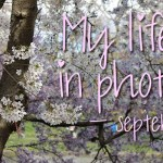 My life in photo's – september #1