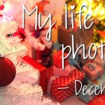 My life in photo's – december #4