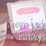 Spam je blog + Instagram #2