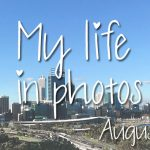 My life in photos – augustus 2017 #2