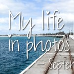 My life in photos – september 2017 #3