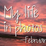 My life in photos – februari 2020 #1