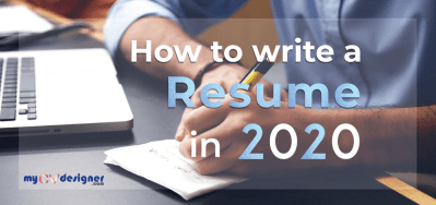 How to write a Resume in 2020: