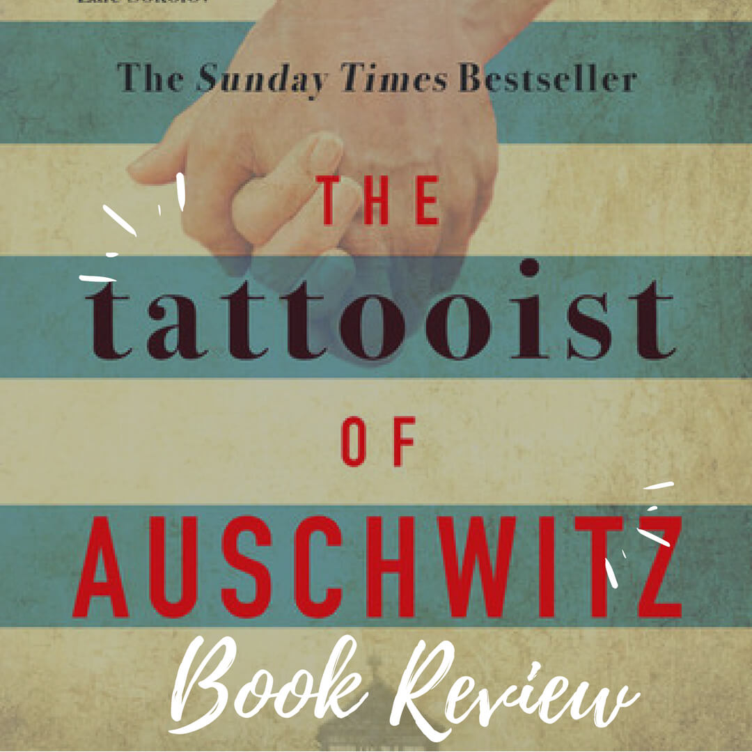 the-tattooist-of-auschwitz _book review