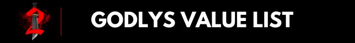 Godlys Value List