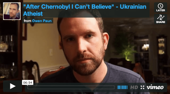 After Chernobyl, I Can't Believe In God