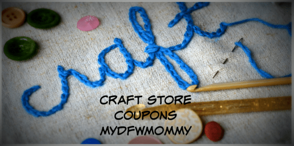 Craft Store Coupons Michaels Hobby Lobby More My Dfw Mommy