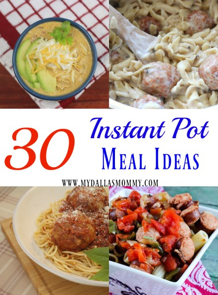 30 Instant Pot Meal Ideas