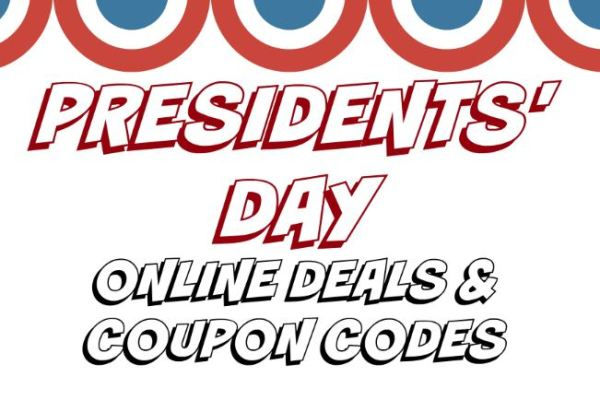 Presidents Day Online Deals Coupon Codes 2019 My Dfw Mommy