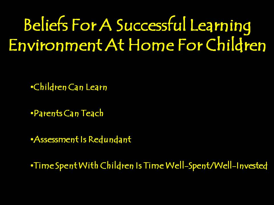 4 Beliefs For A Successful Learning Environment At Home For Children