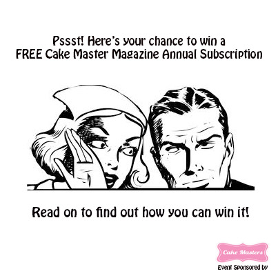 Want a FREE Cake Master Magazine (Digital version) Annual
