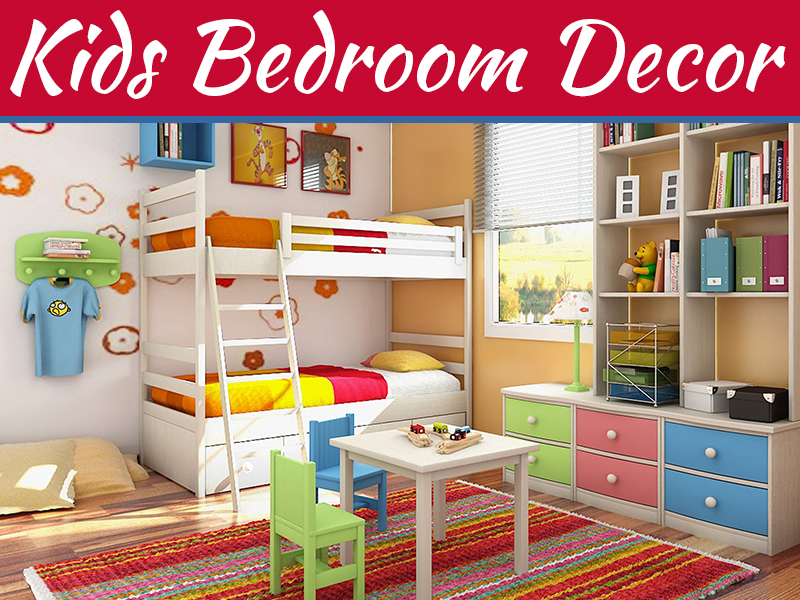 5 Simple And Easy Kids Bedroom Decorating Tips My Decorative