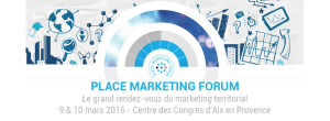 #eTOURISME - PLACE MARKETING FORUM 2016 - By la Chaire Attractivité et Nouveau Marketing Territorial @ Centre de congrès d'Aix | Aix-en-Provence | Provence-Alpes-Côte d'Azur | France