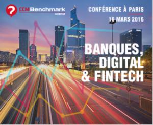 #Fintech - Banques, Digital et Fintech - By CCM Benchmark Institut @ La Maison Champs Elysées | Paris | Île-de-France | France