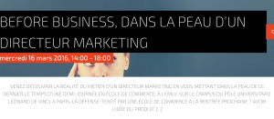 #Education - Before Business, dans la peau d'un directeur marketing - By Pôle Universitaire Leonard de Vinci @ Pole Universitaire Leonard de Vinci | Courbevoie | Île-de-France | France