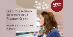 #CRM -  Les outils digitaux au service de la Relation Client-By AFRC @ AFRC | Neuilly-sur-Seine | Île-de-France | France