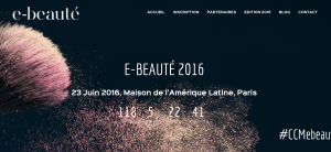 #DIGITAL - E-BEAUTÉ 2016- By CCM Benchmark @ La Maison de l'Amérique Latine | Paris | Île-de-France | France