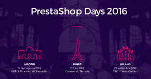 #eCOMMERCE- PRESTASHOP Day 2016  - By Prestashop