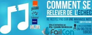 #ENTREPRENARIAT  - Comment se relever de l'échec ? By FAILCON @ La Belle Electrique    Grenoble   Auvergne Rhône-Alpes   France