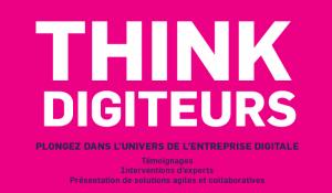 #ENTREPRENARIAT - Think Digiteurs - By CCI de Paris @ Paris-17E-Arrondissement | Île-de-France | France