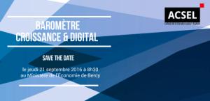 #DIGITAL - Première édition du Baromètre ACSEL Croissance & Digital - By ACSEL @ Paris | Île-de-France | France