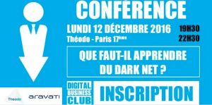 "#CYBERSECURITE - "" QUE FAUT-IL APPRENDRE DU DARKNET ? "" - By Digital Business Club @ Theodo 