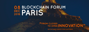#BlockchainForum - Blockchain Forum - By La Fabrique du Futur @ CCI Porte de Champerret | Paris-17E-Arrondissement | Île-de-France | France