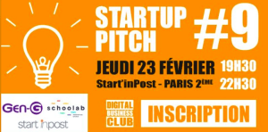 #ENTREPRENARIAT - Startup Pitch #9 - By  Digital Business News @ Start'inPost @Schoolab | Paris | Île-de-France | France