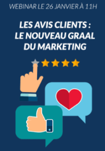 #WEBINAR - Les avis clients : le nouveau Graal du marketing ? - By Critizr