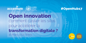 #OpenHub17-  Innovation et Transformation Digitale - BY Accenture et CoSMo Company @ Hub Bpi | Paris-9E-Arrondissement | Île-de-France | France