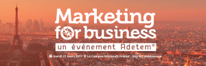 #eMARKETING - Marketing For Business - By ADETEM @ Campus Microsoft    Issy-les-Moulineaux   Île-de-France   France