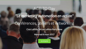 #eMARKETING - ACTITO Day :  le « marketing automation en action » - By Actito @ Club Lafitte  | Paris | Île-de-France | France