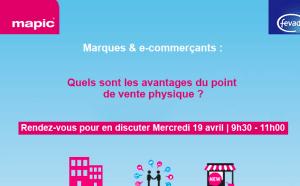 #eCOMMERCE - Marques & e-commerçants : quels sont les avantages du point de vente physique ? By MAPIC et la FEVAD @ LA FEVAD  | Paris | Île-de-France | France