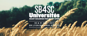 #SMARTCITY - Universités d'été Smart Buildings for Smart Cities - By FFD - Alliance EnOcean - SBA @ EM Lyon Business School  | Écully | Auvergne-Rhône-Alpes | France