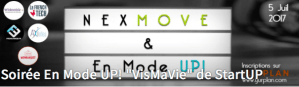 #VisMaViedeStartUP - Soirée En Mode UP!  - By En Mode UP! et NexMove @ NEXMOVE | Levallois-Perret | Île-de-France | France