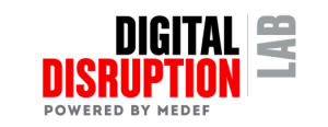 #INNOVATIONS - Digital Disruption Lab - By le MEDEF @ MEDEF | Paris | Île-de-France | France