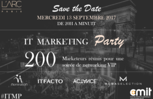 #ITMP - IT Marketing Party - By le CMIT @ L'Arc Paris | Paris | Île-de-France | France