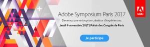 #AdobeSymp – Adobe Symposium Paris 2017 @ Palais des Congrès de Paris | Paris | Île-de-France | France