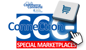 #eCOMMERCE - CCC Connection MARKETPLACES - By CCI Bordeaux Gironde @ CCI Bordeaux Gironde  | Bordeaux | Nouvelle-Aquitaine | France